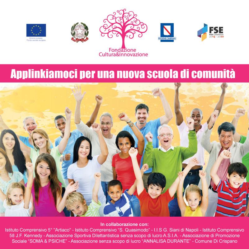 Fondazione Cultura & Innovazione - Progetto Scuola di Comunità - Applinkiamoci