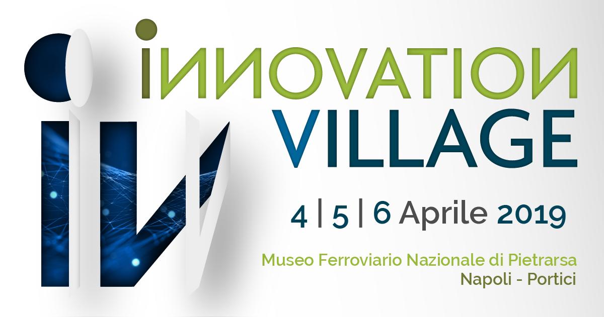 Fondazione Cultura & Innovazione - Innovation Village Napoli 2019